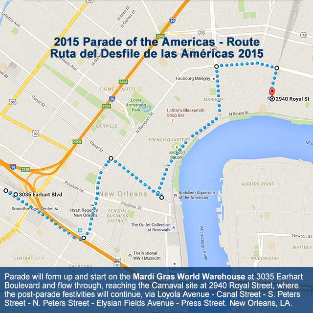 Parade Of The Americas Route Map - Carnaval Latino New Orleans 2015