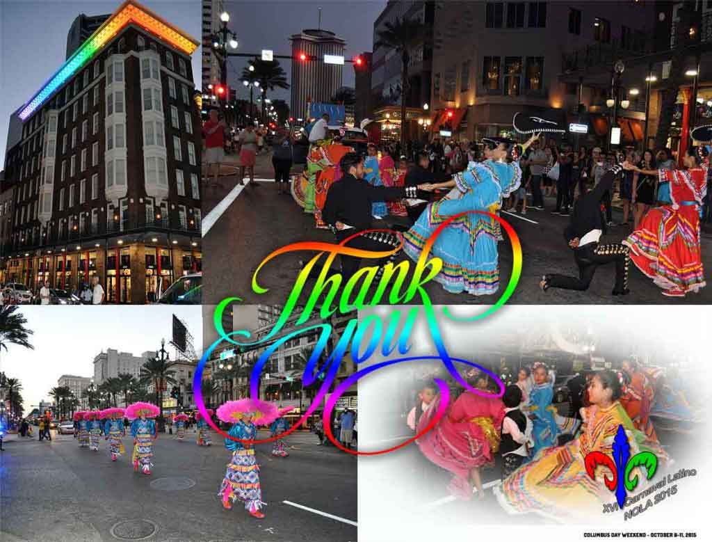 XVI Carnaval Latino - New Orleans 2015 - Thank you all NOLA