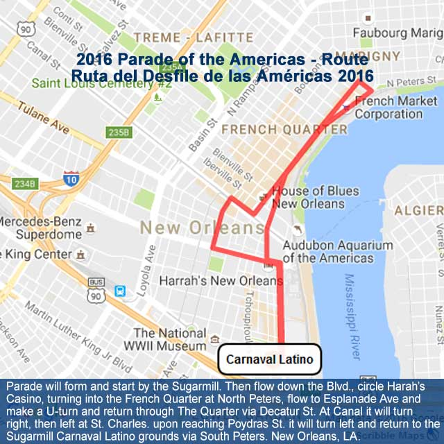 Parade Of The Americas Route Map - Carnaval Latino New Orleans 2016